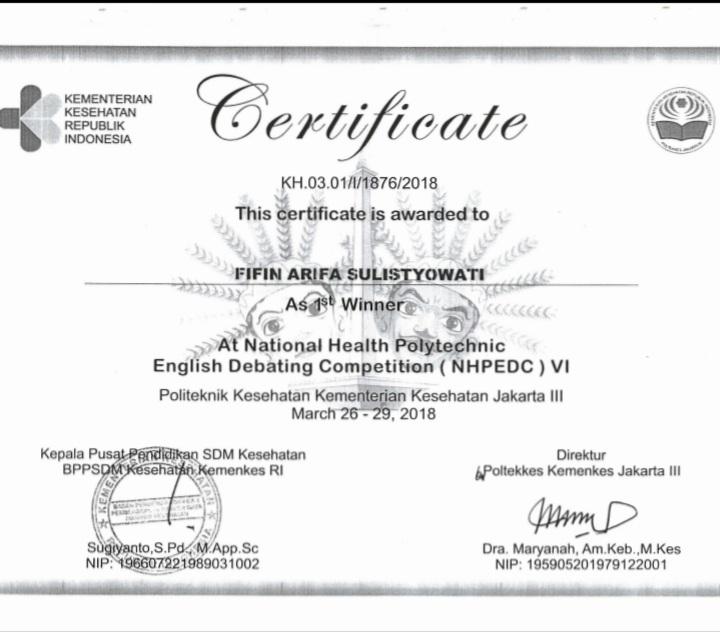 FIFIN ARIFA SULISTYOWATI_JUARA 1 National Health Polytechnic English Debating Competition (NHPEDC) VI